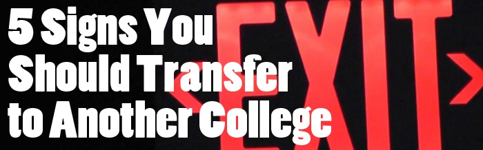 5 Signs You Should Transfer